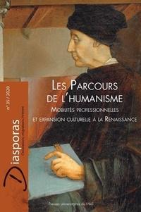 Cécile Caby et Clémence Revest - Diasporas N° 35/2020 : Les parcours de l'humanisme - Mobilités professionnelles et expansion culturelle à la Renaissance.