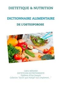 Dictionnaire alimentaire de lostéoporose.pdf