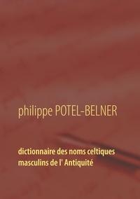 Dictionnaire des noms celtiques masculins de lAntiquité.pdf
