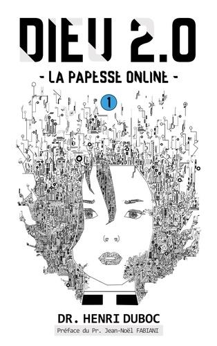 Beta Publisher - Dieu 2.0 1 : Dieu 2.0 - La Papesse Online.
