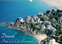 Bourrigaud Frédéric - Dinard Perle de la Côte d'Émeraude (Calendrier mural 2020 DIN A3 horizontal) - Visite de la station balnéaire de Dinard (Calendrier mensuel, 14 Pages ).