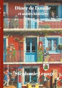 Stéphanie Lepage - Dîner de famille - Et autres textes horrifiques.