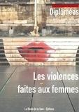 Claude Mesmin et Sonia Bressler - Diplômées N°262-263 : Les violences faites aux femmes.