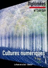 Claude Mesmin et Sonia Bressler - Diplômées N° 268-269 : Cultures numériques.