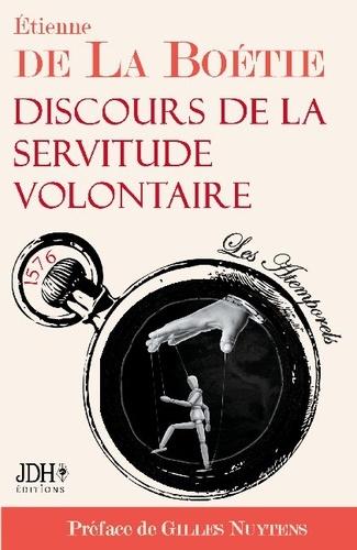Discours de la servitude volontaire  Edition 2021