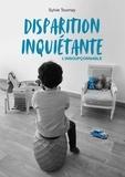 Sylvie Tournay - Disparition inquiétante - L'insoupçonnable !.