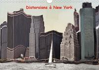 Serge Nouchi - Distorsions à New York (Calendrier mural 2020 DIN A4 horizontal) - Les gratte-ciels de New York vue en distorsions (Calendrier mensuel, 14 Pages ).