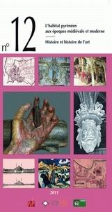 Aymat Catafau - Domitia N° 12/2011 : L'évolution de l'habitat pyrénéen durant les époques médiévale et moderne.
