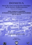 Nicolas Marty - Domitia N° 5, Octobre 2004 : Acteurs, tendances et contestations de l'économie contemporaine en Méditerranée occidentale (XIXe-XXe siècles).
