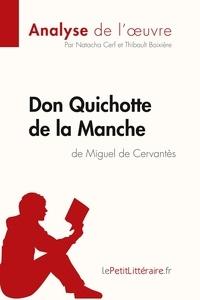 Natacha Cerf et Thibault Boixière - Fiche de lecture  : Don Quichotte de la Manche de Miguel de Cervantès (Analyse de l'oeuvre) - Comprendre la littérature avec lePetitLittéraire.fr.