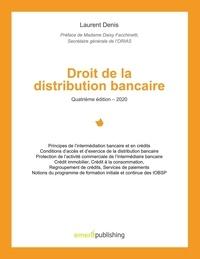 Laurent Denis - Droit de la distribution bancaire.