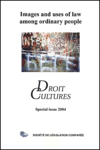 Chantal Kourilsky-Augeven et Per Manson - Droit et cultures Special issue 2004 : Images and uses of law among ordinary people.