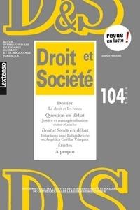 Pierre Brunet et Laurence Dumoulin - Droit et Société N° 104/2020 : Le droit et les crises.