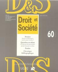 Laurence Dumoulin et Irène Théry - Droit et Société N° 60/2005 : Savoirs académiques, savoirs pour l'action ?.
