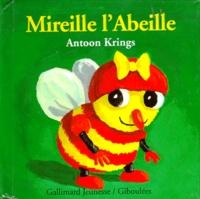 Antoon Krings - Drôles de petites bêtes N° 1 : Mireille l'abeille.