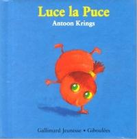 Antoon Krings - Drôles de petites bêtes N° 14 : Luce la puce.