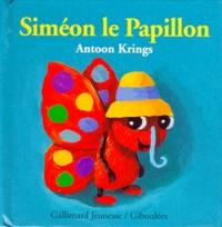 Antoon Krings - Drôles de petites bêtes N° 3 : Siméon le papillon.
