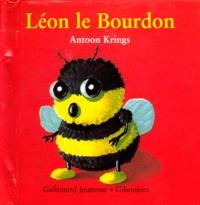 Antoon Krings - Drôles de petites bêtes N° 8 : Léon le bourdon.