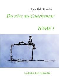 Du rêve au cauchemar - Le destin dun clandestin.pdf
