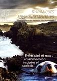 Jean-Pierre Doumenge et Philippe Fournet - Dynamiques environnementales N° 38/2016 : Entre ciel et mer : environnements insulaires et sociétés.