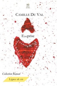 Camille Du val et Editions De la revie - E(m)prise.