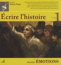Claude Millet et Joël Blanchard - Ecrire l'histoire N° 1 : Emotions.