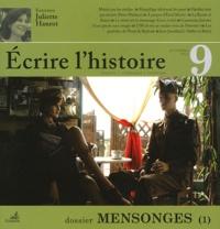 Carine Trévisan - Ecrire l'histoire N° 9, printemps 2012 : Mensonges (1).