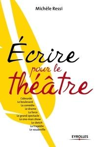 Michèle Ressi - Ecrire pour le théâtre.