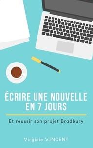 Ecrire une nouvelle en 7 jours - Et réussir son projet Bradbury.pdf
