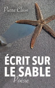 Pierre Cléon - Ecrit sur le sable.