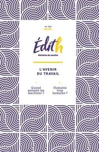Bertrand Bouckaert - Edith N° 2/2019 : L'avenir du travail.