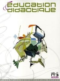 Ghislaine Gueudet et Luc Trouche - Education & didactique N° 3, volume 2 : .
