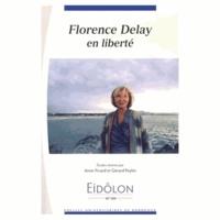 Anne Picard et Gérard Peylet - Eidôlon N° 104 : Florence Delay en liberté.