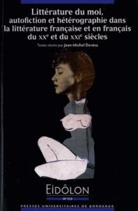 Jean-Michel Devésa - Eidôlon N° 113 : Littérature du moi, autofiction et hétérographie dans la littérature française et en français du XXe et du XXIe siècles.