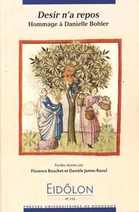 Florence Bouchet et Danièle James-Raoul - Eidôlon N° 115 : Désir n'a repos - Hommage à Danielle Bohler.