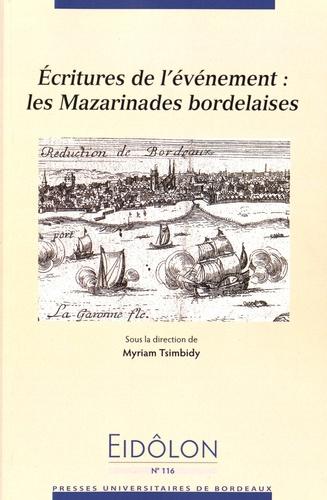 Myriam Tsimbidy - Eidôlon N° 116 : Ecritures de l'événement : les Mazarinades bordelaises.