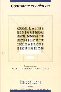 Peter Kuon et Nicole Pelletier - Eidôlon N° 117 : Contrainte et création.