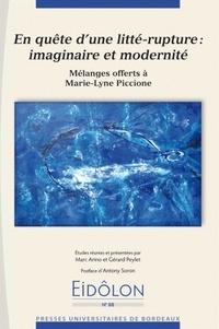 Marc Arino et Gérard Peylet - Eidôlon N° 88 : En quête d'une litté-rupture : imaginaire et modernité - Mélanges offerts à Marie-Lyne Piccione.