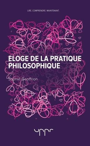 Eloge de la pratique philosophique