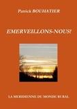 Patrick Bouhatier - Emerveillons-nous !.