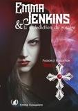 Emma Gesquière - Emma Jenkins et la malédiction du rosaire Tome 1 : Passion et Révélation.