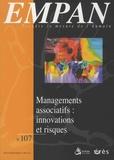 Colette Milon-Aguttes et Stéphane Pareil - Empan N° 107, septembre 20 : Le management associatif : un management innovant ?.