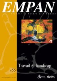 Jean-François Amilhat et Pierre Lagarde - Empan N° 55, Septembre 200 : Travail et handicap.