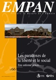 Rémy Puyuelo et Eliane Bouyssière-Catusse - Empan N° 66, Juin 2007 : Les paradoxes de la liberté et le social - Etre enfermé dehors....