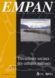 Paule Sanchou et Manuel Sanz-Oliveros - Empan N° 71 : Travailleurs sociaux : des cultures métisses.
