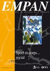 Alain Jouve et Bruno Ranchin - Empan N° 79, Septembre 201 : Sport et corps... social.
