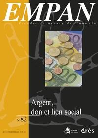 Marcel Drulhe et Madeleine Lefebvre - Empan N° 82, Juin 2011 : Argent, don et lien social.