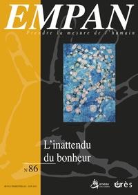Chantal Zaouche Gaudron et Paule Amiel - Empan N° 86, juin 2012 : L'inattendu du bonheur.