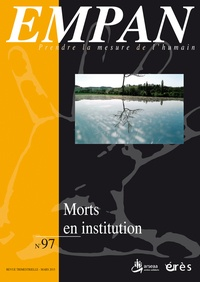 Jean-Pierre Albert et Alain Jouve - Empan N° 97, Mars 2015 : Morts en institution.