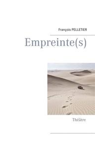 François Pelletier - Empreinte(s).